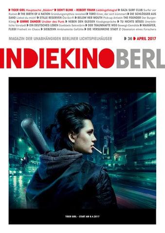 INDIEKINO BERLIN Magazin #36, April 2017 by INDIEKINO BERLIN - issuu