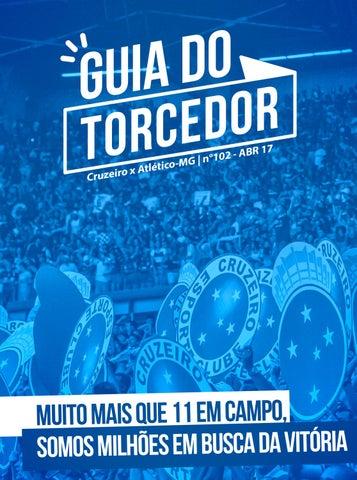 Guia do Torcedor - Cruzeiro x Atlético-MG - Nº 102 - ABR 17 by ... 4e7a4689ce3b9
