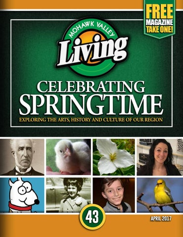 d1147835f662 Mohawk Valley Living 43 April 2017 by Mohawk Valley Living - issuu