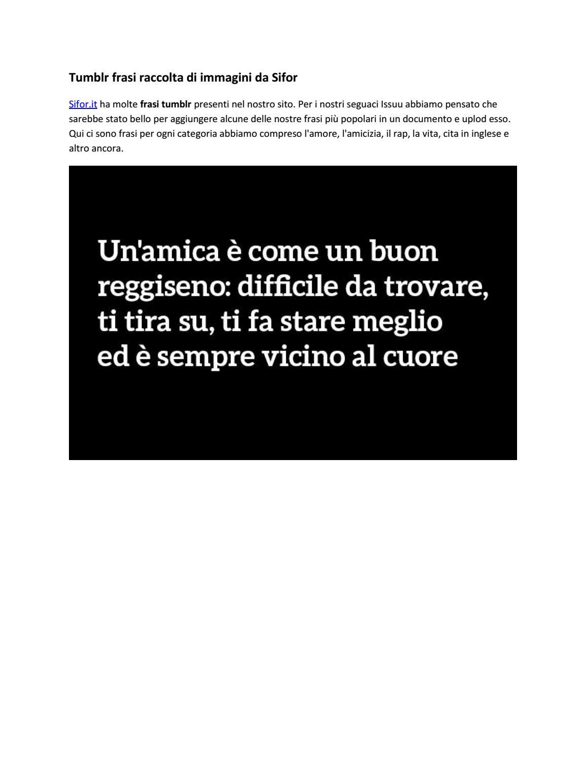 Tumblr Frasi Raccolta Di Immagini Da Sifor By Siforitaly Issuu