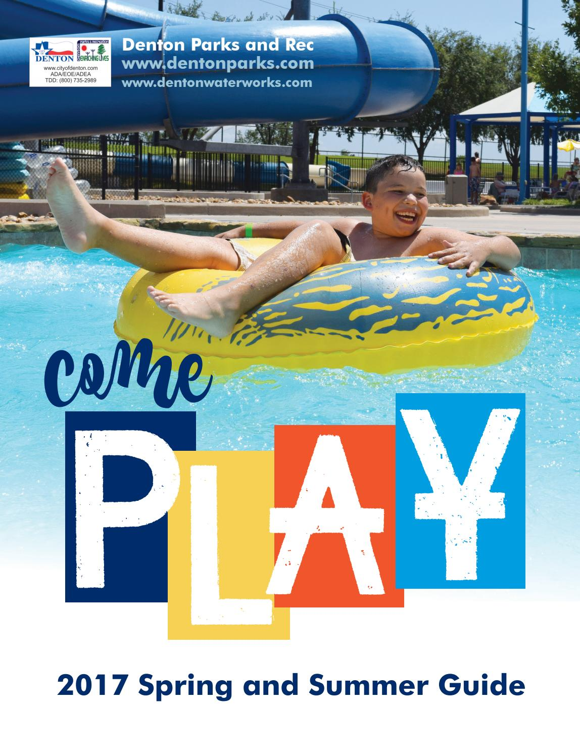 2017 spring and summer play guide by denton parks and recreation