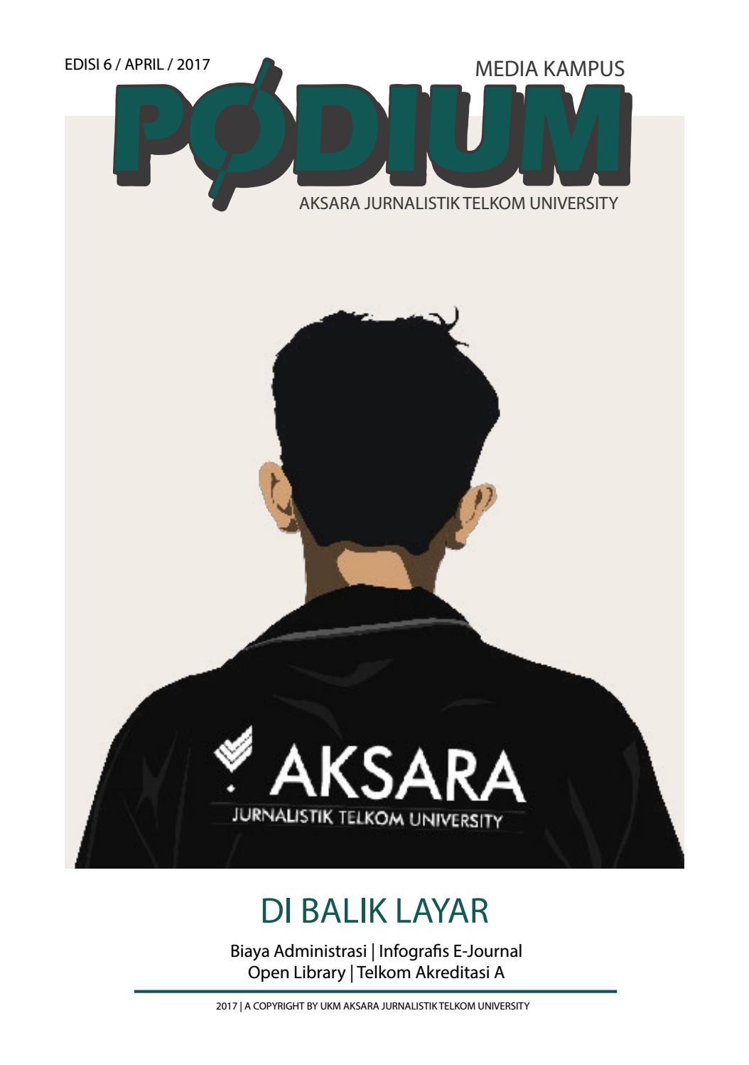 Podium 6 Di Balik Layar by Aksara Telkom University issuu