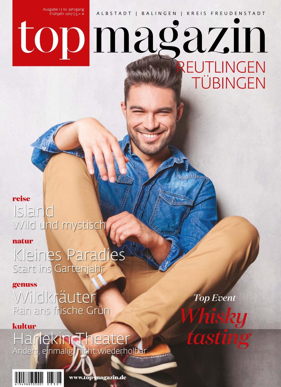 Top Magazin Reutlingen Tübingen Frühjahr 2017 by Top Magazin - issuu