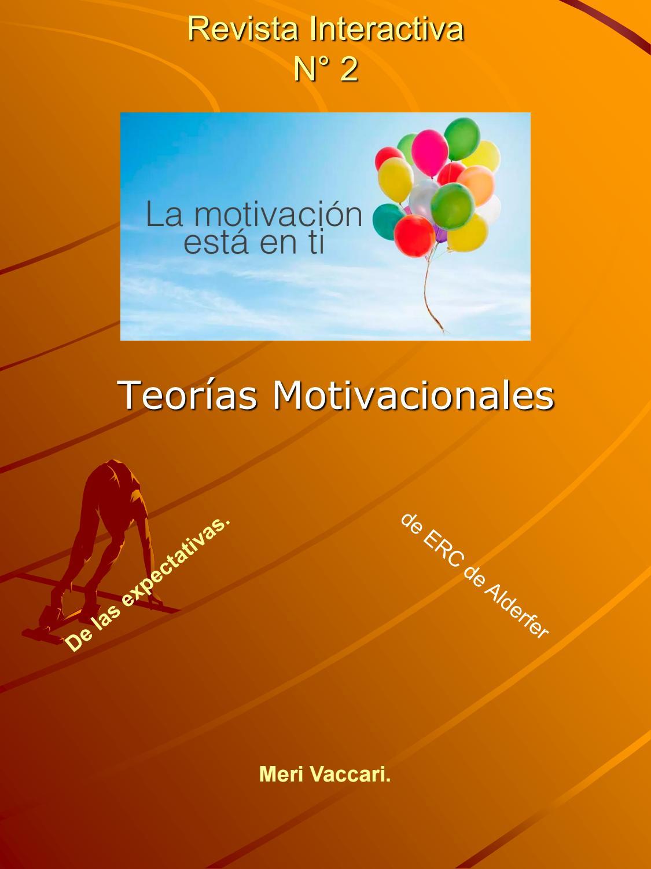 Teorias Motivacionales 1 By Elia Paz Issuu
