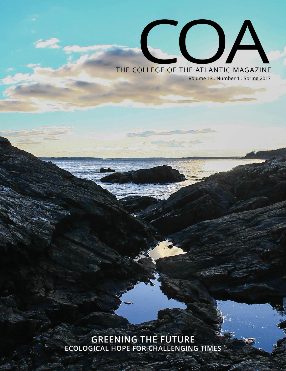34cdc26f65 COA Magazine Spring 2017 by College of the Atlantic - issuu