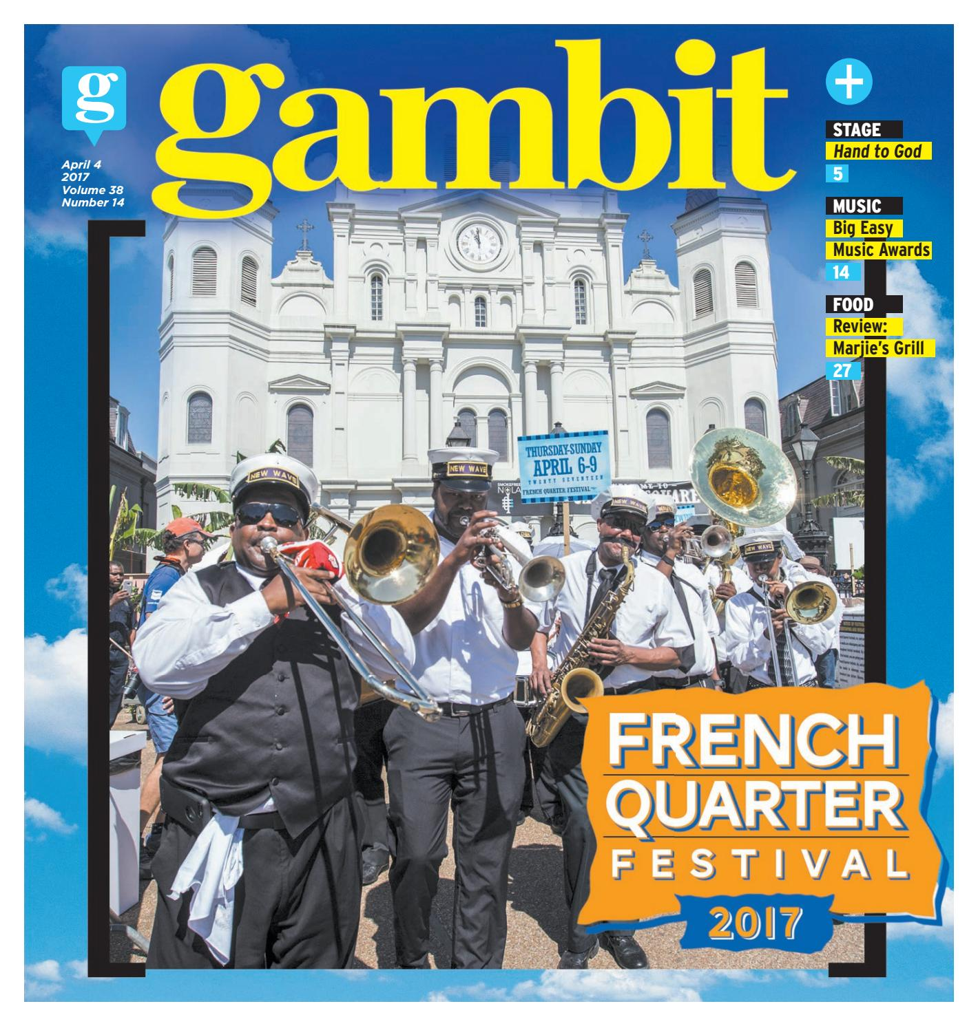 3dc285ea66 Gambit New Orleans, April 4, 2017 by Gambit New Orleans - issuu
