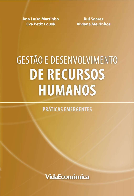 Gestão E Desenvolvimento De Recursos Humanos Práticas