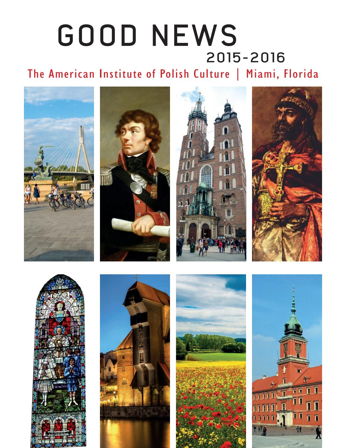 Good News 20152016  The Institute Of Polish Culture By American Polish  Institute  Issuu
