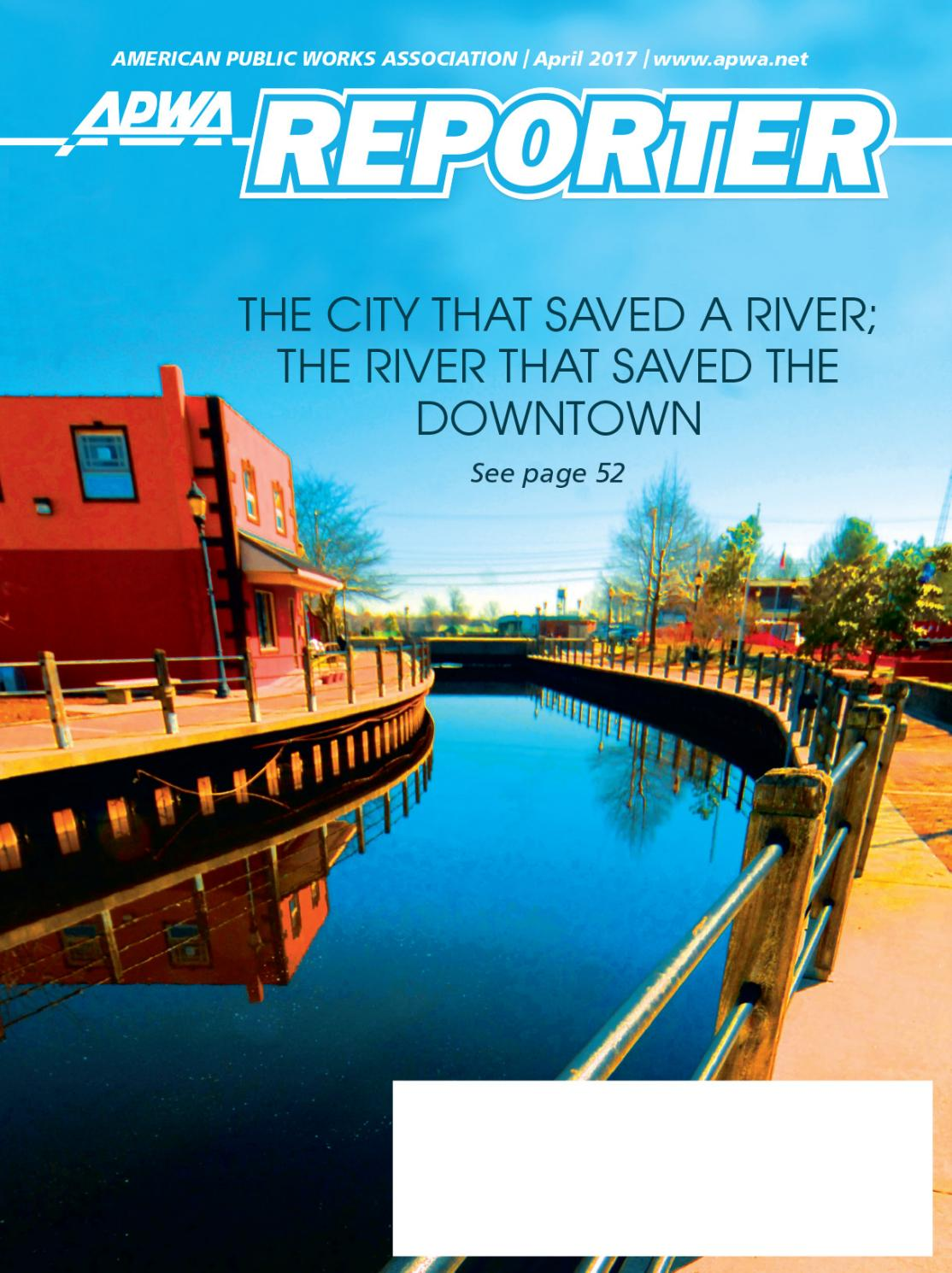 APWA Reporter, April 2017 issue by American Public Works Association ...