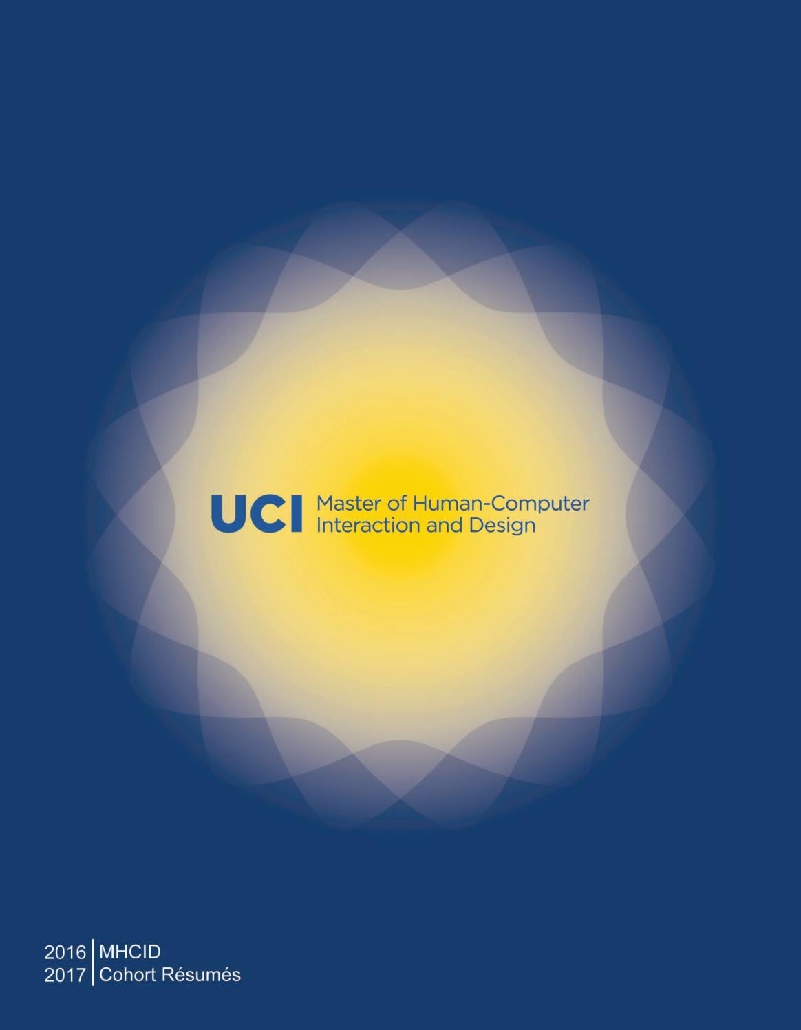 MHCID 2016-2017 Cohort Résumés by UCI Donald Bren School of