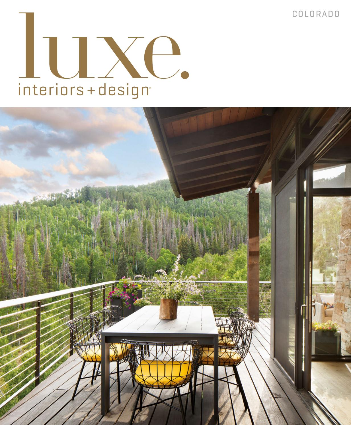 Luxe magazine may 2017 colorado by sandow issuu