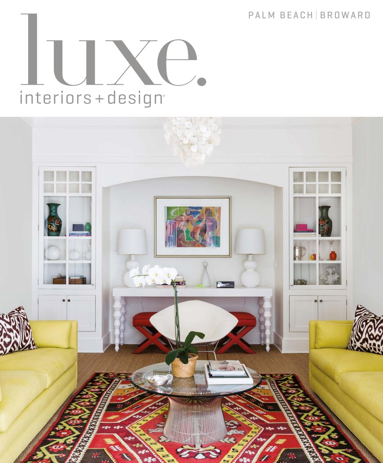 Luxe magazine may 2017 palm beach by sandow issuu - Houston interior design magazine ...