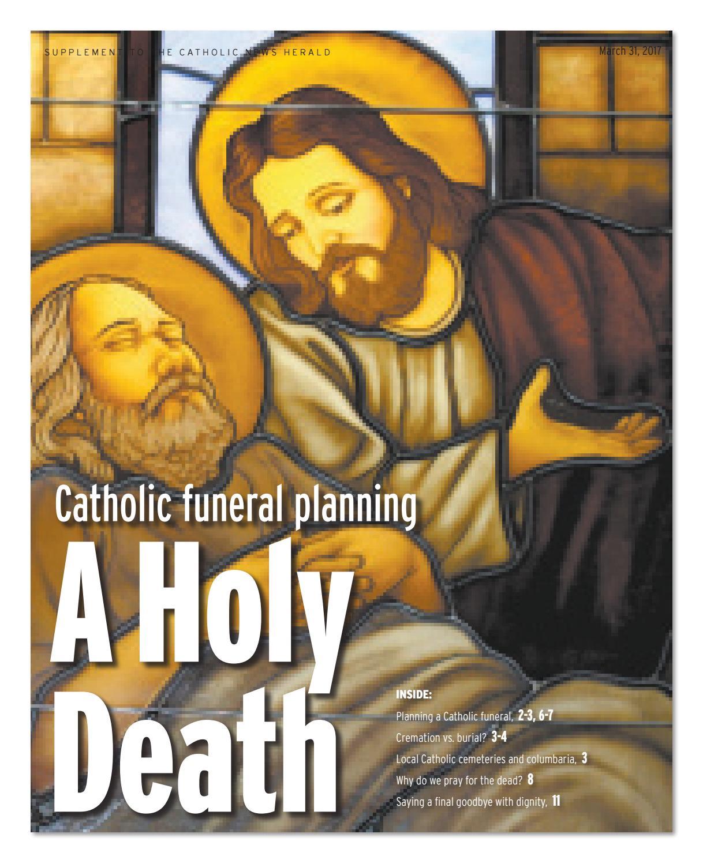 catholic funeral planning by catholic news herald issuu