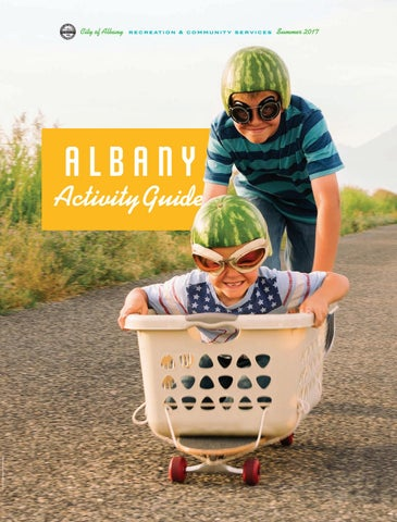 City of Albany 2017 Summer Activity Guide by Michelle Putzer