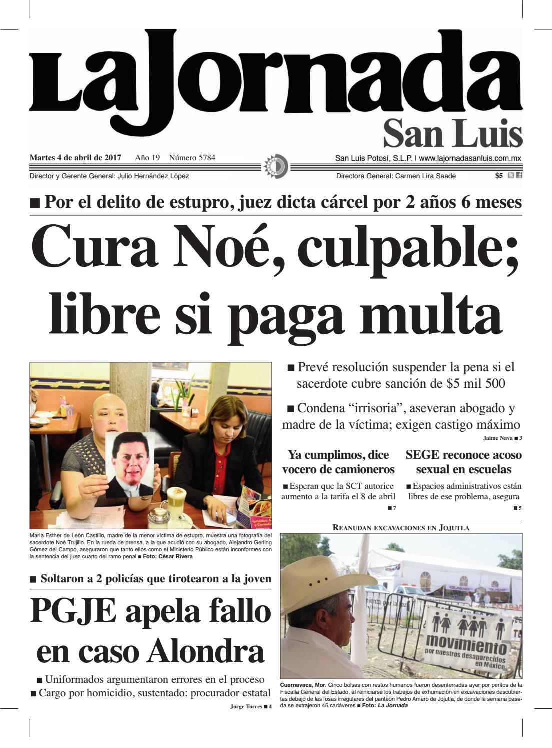Cura Noé, culpable; libre si paga multa by La Jornada San Luis - issuu