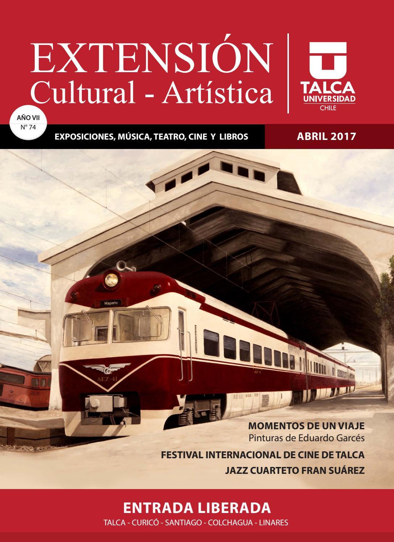 Abril 2017 Extensi N Universidad De Talca By Extensi N Cultural  # Muebles Raices Talca