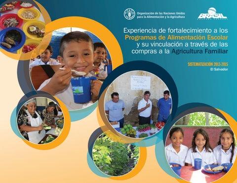 202adebfcb SISTEMATIZACIÓN 2013-2015 El Salvador. Experiencia de fortalecimiento a los  Programas de Alimentación Escolar ...
