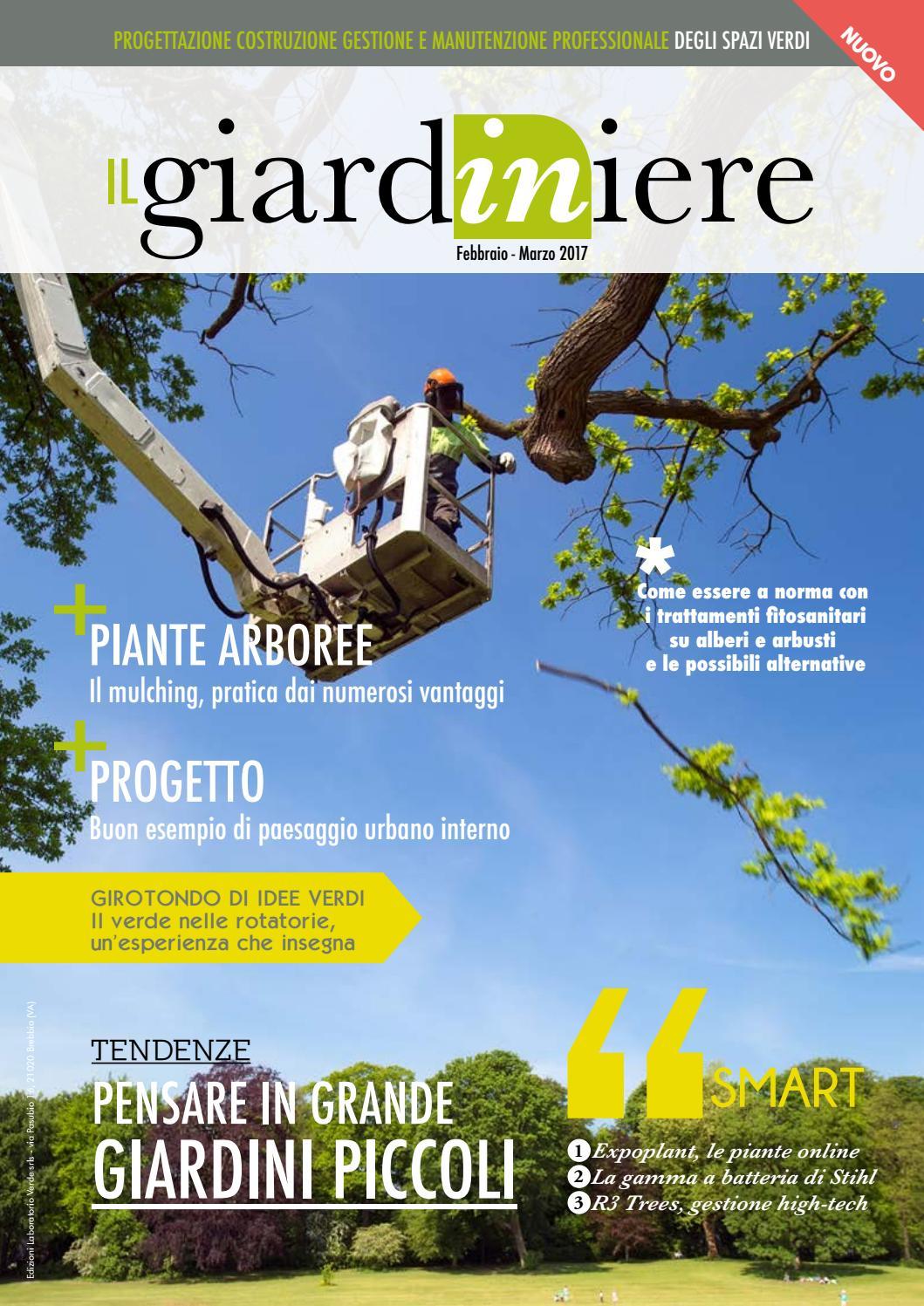 Manutenzione Giardini Milano E Provincia il giardiniere 003 - febbraio - marzo 2017 by edizioni