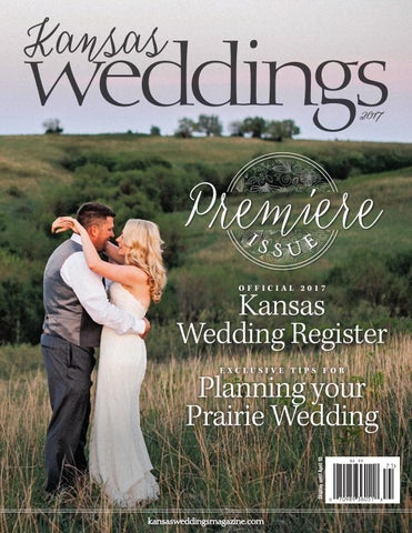 eaabee456d97 Kansas Weddings 2017 by Sunflower Publishing - issuu
