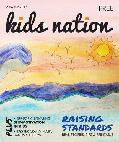 Kids Nation Magazine Edition 16 March April 2017 By Kids