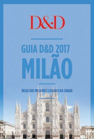 b36c42a4d5dd4 Guia D D 2017  Milão by viagemegastronomia - issuu