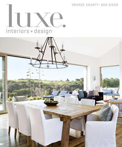Luxe Magazine May 2017 Orange County San Diego By Sandow