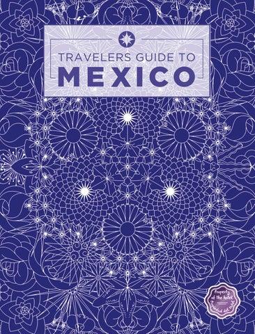 Travelers Guide to Mexico 2017 by Boletín Turístico - issuu 5fffde70c2dfa