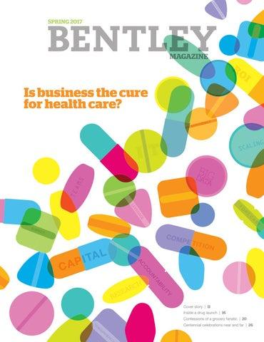 Bentley University Magazine Spring 2017 By Bentley University Issuu