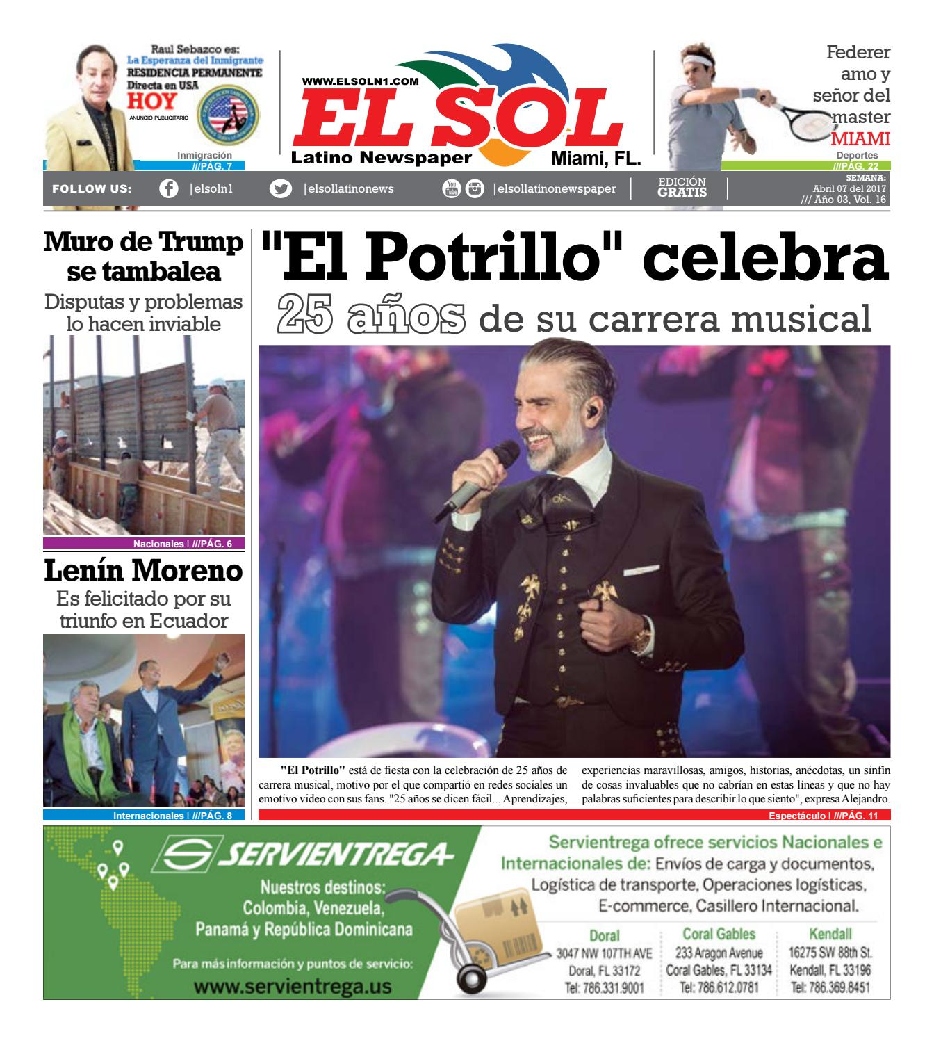 El Sol Miami Vol03#16 Abril 07-2017 by El Sol Latino Newspaper - issuu