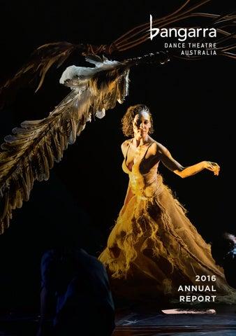 2016 Annual Report by Bangarra Dance Theatre - issuu