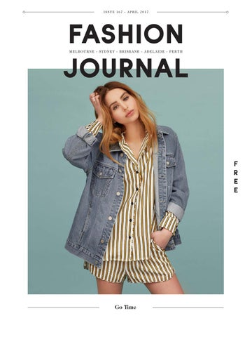 9398c9f0a6544 Page 1. ISSUE 167 - APRIL 2017. FASHION JOURNAL MELBOURNE ...