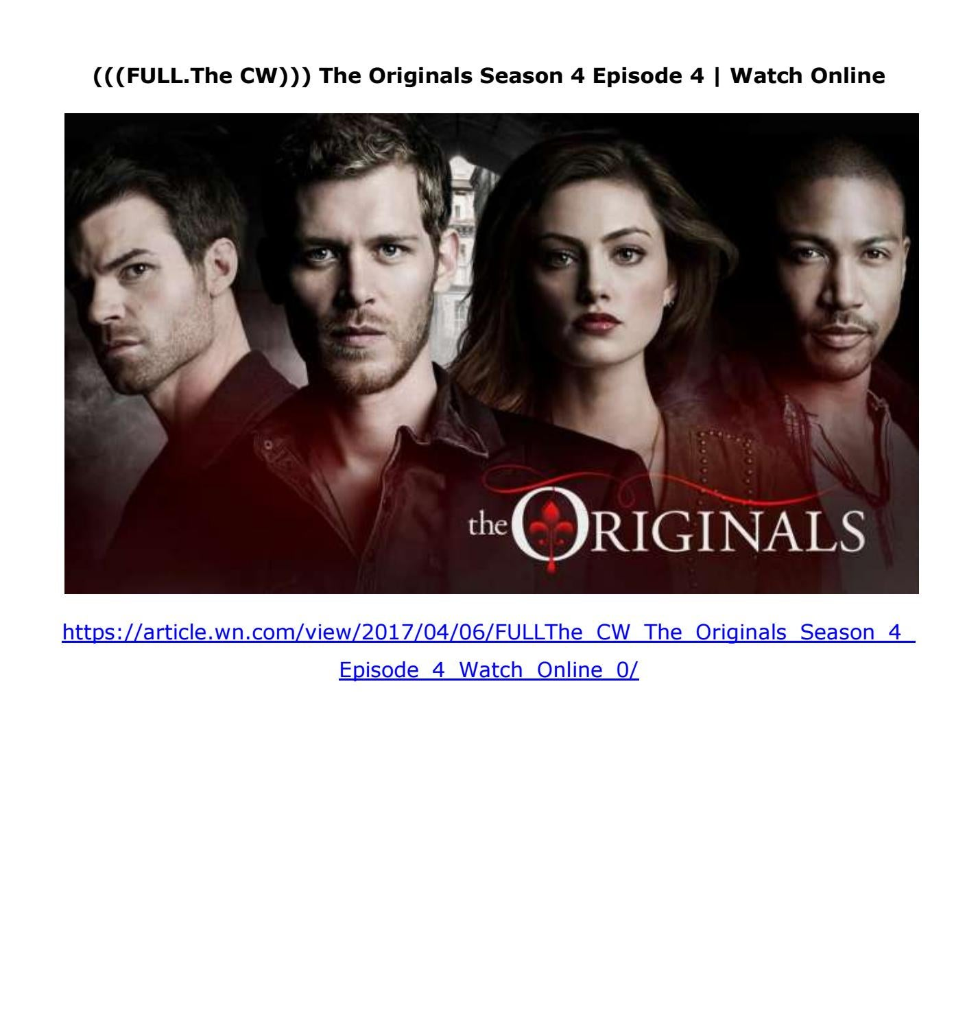 FULL The CW))) The Originals Season 4 Episode 4 | Watch Online by