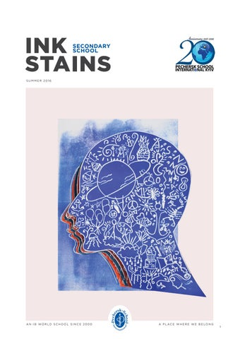Ink Stains 2015 / 2016 by Pechersk School International - issuu