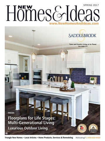 4c9efa37 New Homes & Ideas Spring '17 Issue by New Homes & Ideas - issuu