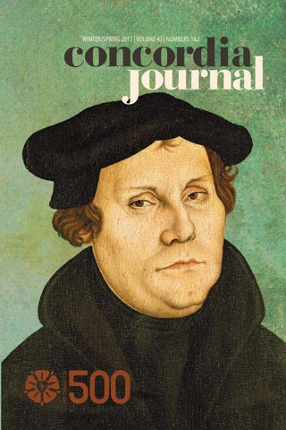 8c849a1f05c Concordia Journal Winter Spring17 by Concordia Seminary - issuu
