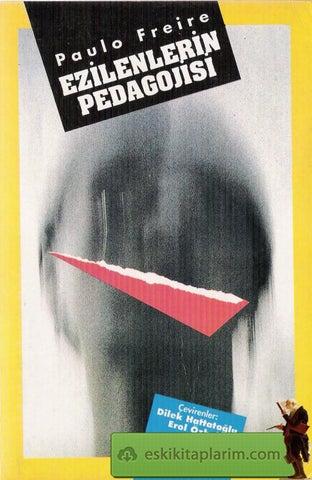 Paulo Freire Ezilenlerin Pedagojisi By Bacu Bacu Issuu