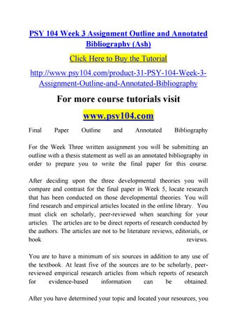 PSY 104 Week 3 Assignment Outline And Annotated Bibliography Ash Click Here To Buy The Tutorial