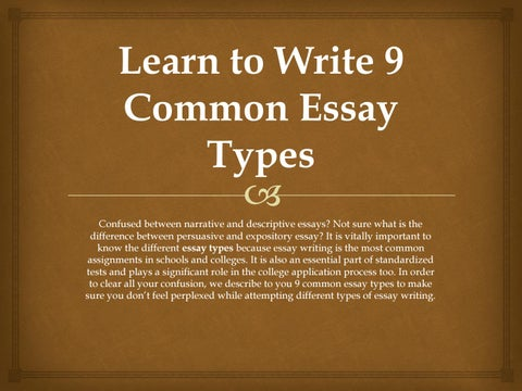 Expert Help For Different Types Of Essay Writing By Sienawilliam  Issuu Learn To Write  Common Essay Types Xax Confused Between  Narrative And Descriptive Essays Not Sure What Is The Difference Between  Persuasive  Essays On Science And Religion also Abraham Lincoln Essay Paper  Essay Thesis Statement Examples