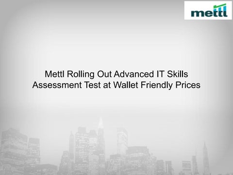 Mettl rolling out advanced it skills assessment test at wallet