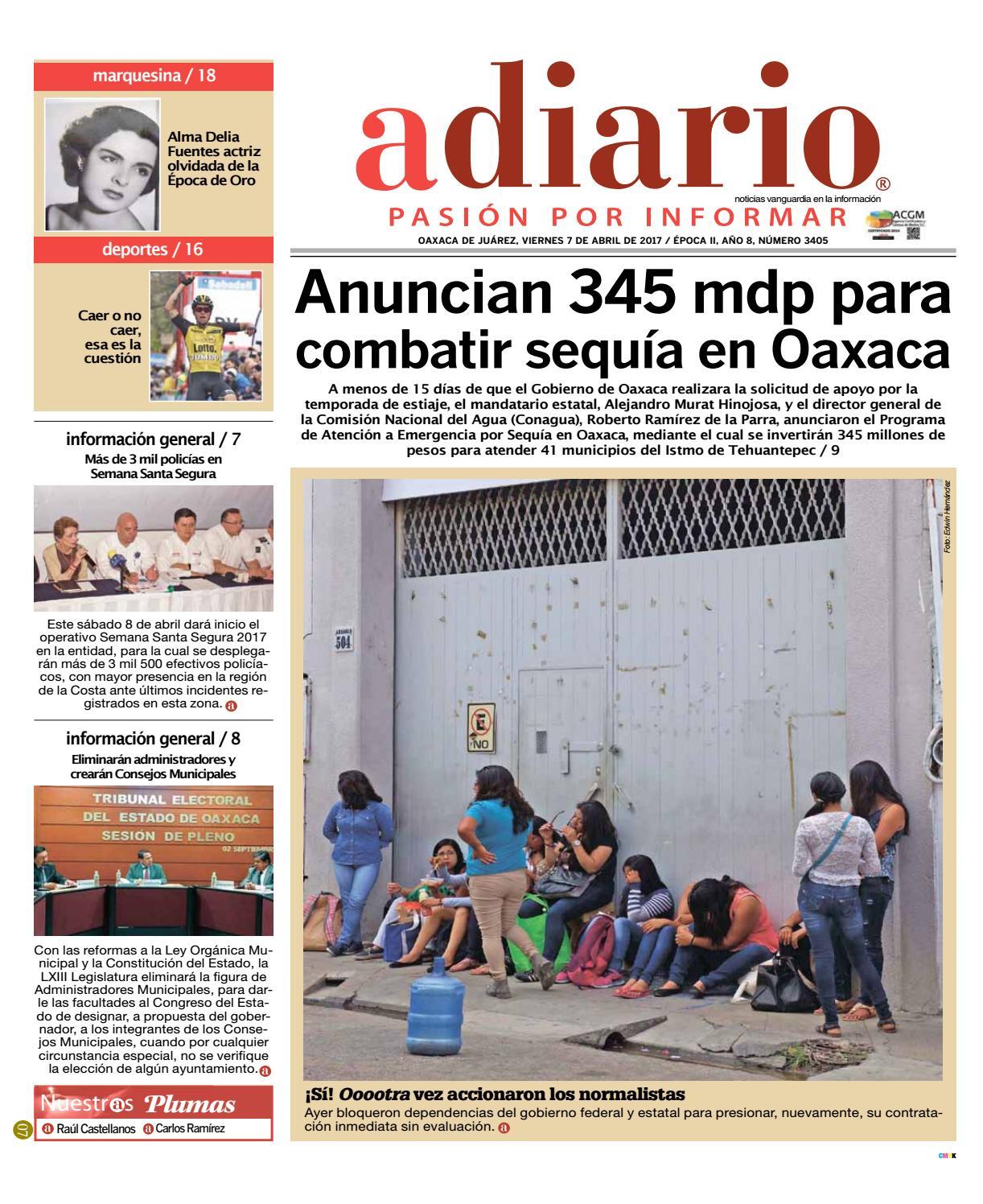Edición 07 de Abril de 2017 by Adiario Oaxaca - issuu
