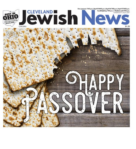 Passover section 2017 by cleveland jewish publication company issuu erev passover 743 pm april 11 845 pm april 16 750 pm april 17 852 pm candlelighting 740 pm shabbat ends 842 pm 12 nisan 5777 m4hsunfo
