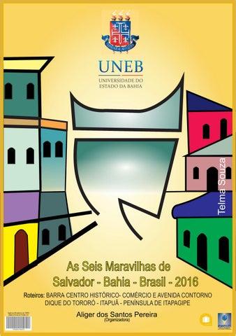 42e794a8d3 AS 6 (SEIS) MARAVILHAS DE SALVADOR (BAHIA-BRASIL-2016)  ROTEIROS TURÍSTICOS