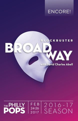 Encore Blockbuster Broadway 2016 By The Philly Pops Issuu