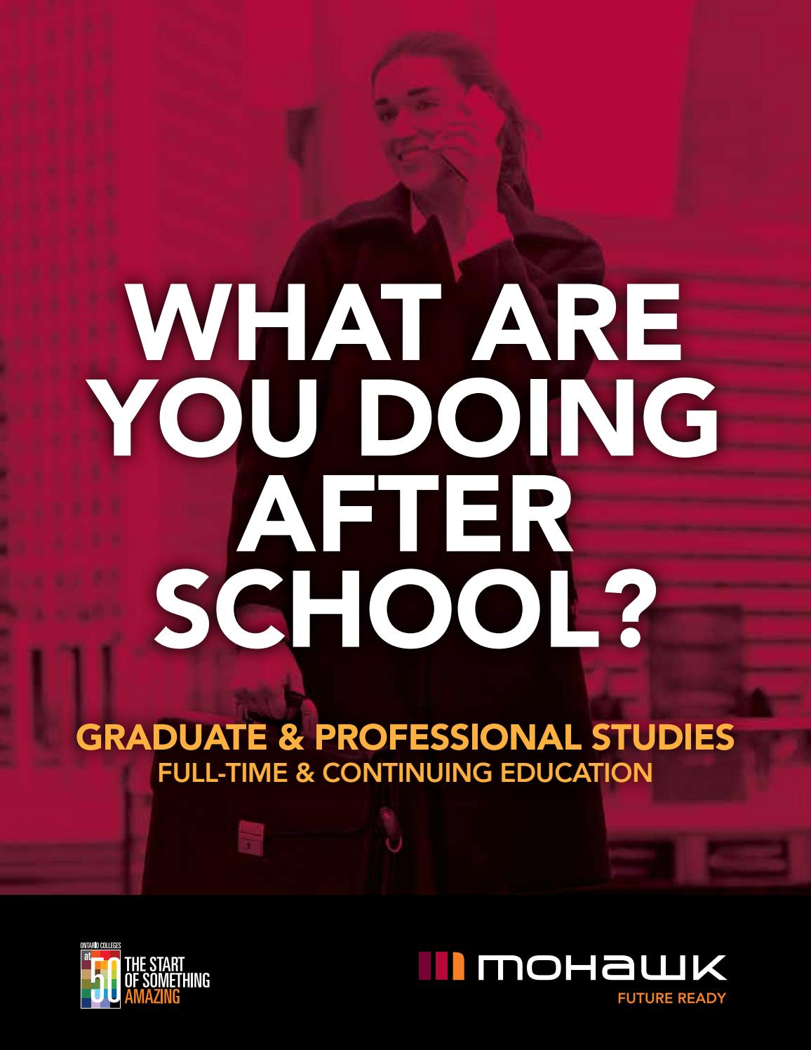 Mohawk College Graduate Professional Studies By Mohawk College Issuu