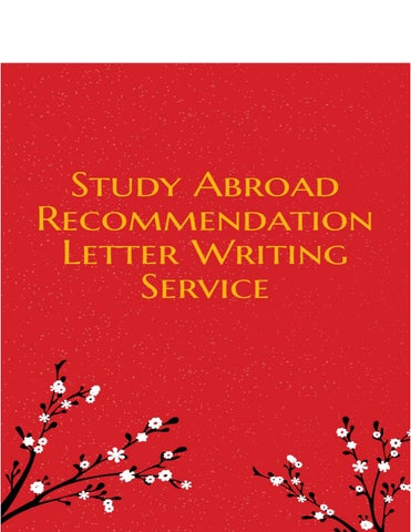 study abroad recommendation letter writing service so you want to study overseas right and you for sure have a good reason for it whether its you
