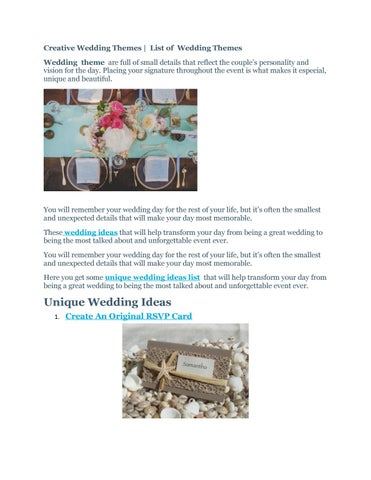 Creative Wedding Themes List Of Theme Are Full Small Details That Reflect The S Personality And Vision For Day