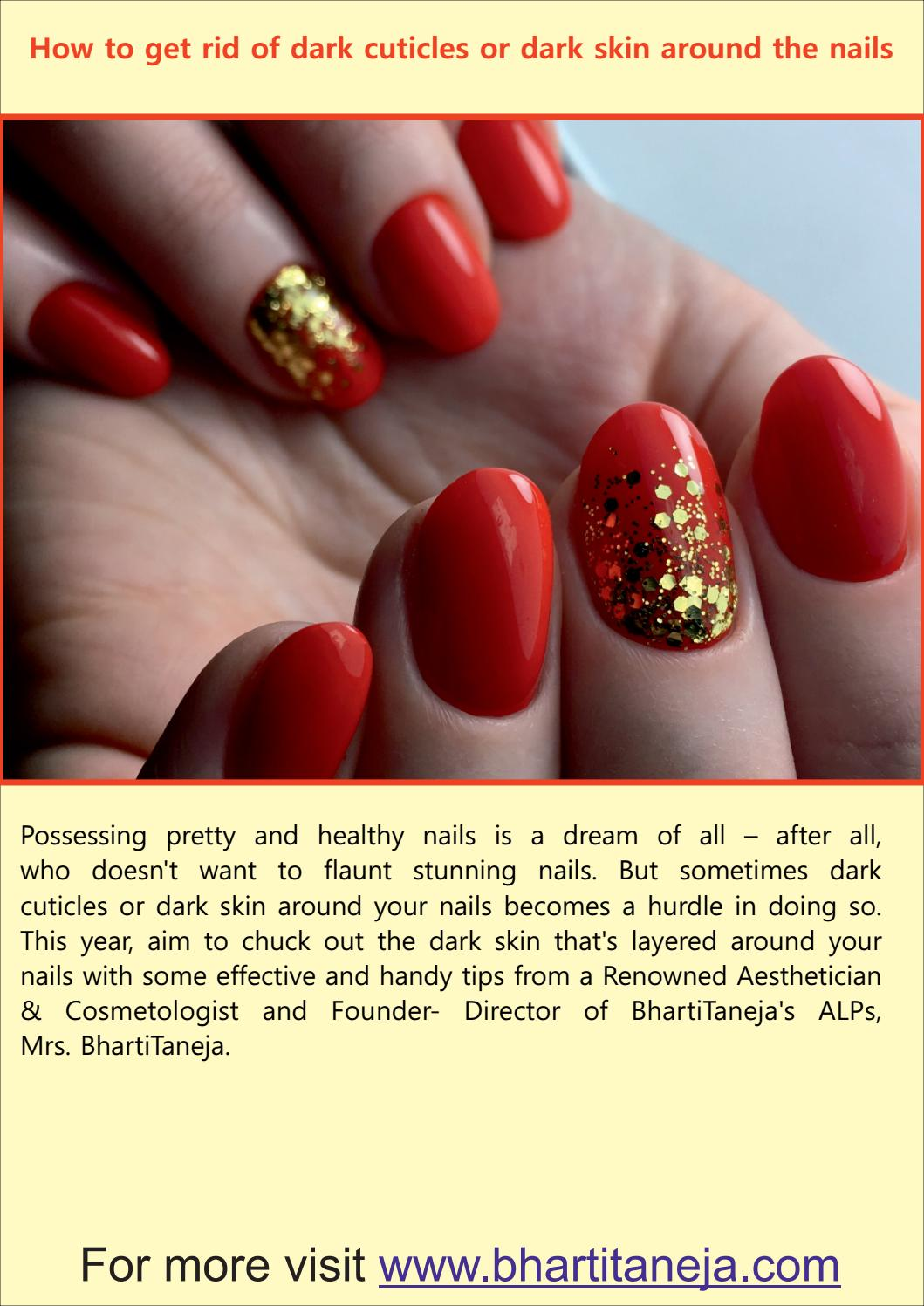 How to get rid of dark cuticles or dark skin around the nails by ...