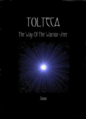 Tolteca The Way Of The Warrior Seer By Yag Issuu