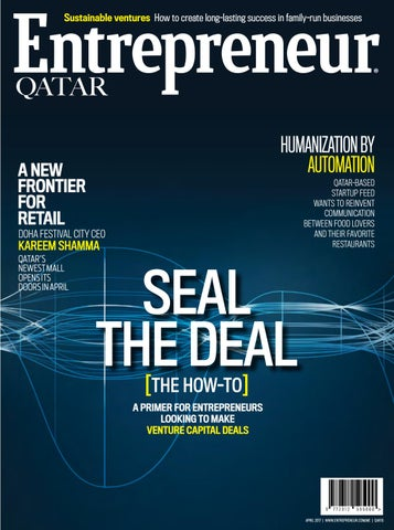 Entrepreneur qatar april 2017 seal the deal by entrepreneur middle page 1 fandeluxe Image collections