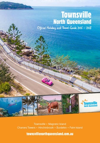Townsville North Queensland Official Holiday and Travel Guide 2016